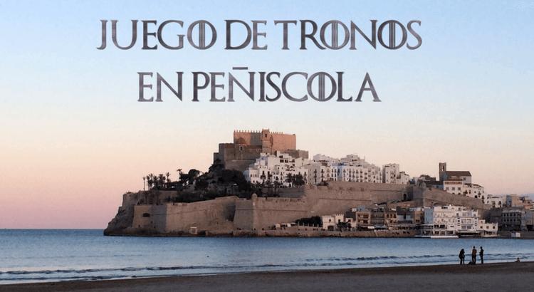 Juego de Tronos en Peñíscola
