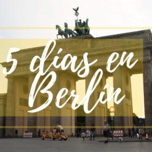 5 días en Berlín – Alemania