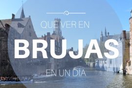 Qué ver en Brujas en un día – Bélgica