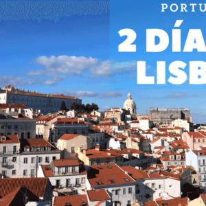 2 días en Lisboa – Portugal