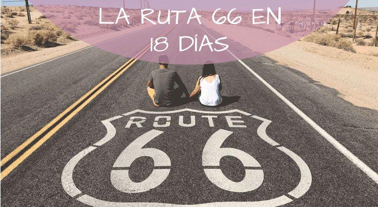 La Ruta 66 en 18 días – Estados Unidos