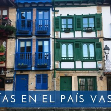 4 días en el País Vasco