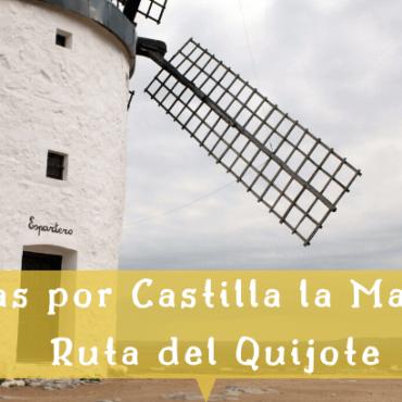 4 días por Castilla la Mancha – Ruta del Quijote